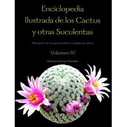 Enciclopedia Ilustrada de los Cactus Vol. IV