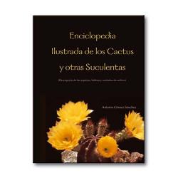 Enciclopedia Ilustrada de los Cactus